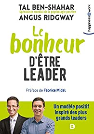 Le bonheur d'être leader par Ben-shahar