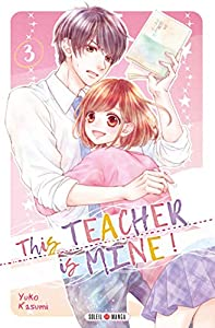This Teacher is Mine! Edition simple Tome 3