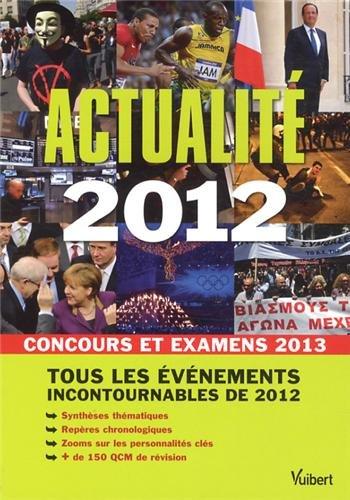 Actualité 2012 - Concours et examens 2013 - Tous les évènements incontournables de 2012