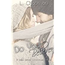 Do you Believe: Believe series Christmas special: Volume 3