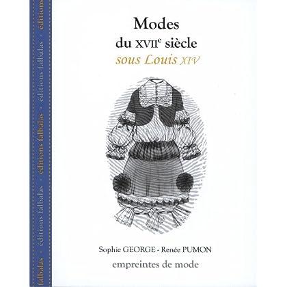 Modes du Xviie Siècle, Sous Louis Xiv