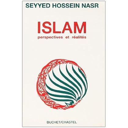 Islam. Perspectives et réalités