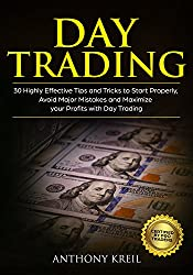★★ Buy the Paperback version of this book, and get the Kindle eBook version included forFREE★★           Day Trading Series Book#3         ★★Kindle eBookdiscountedfor a limited time only[Normal Price:$14.99]★★                   30 Highly E...
