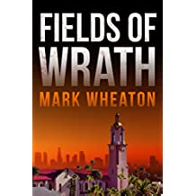 Fields of Wrath (Luis Chavez Book 1) (English Edition)