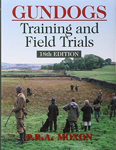 Gundogs: Training & Field Trials