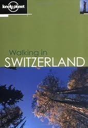 Walking In Switzerland, 2nd Edition (en anglais)