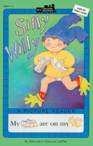 Silly Willy: A Picture Reader/With 24 Flash Cards (All Aboard Reading : A Picture Reader)