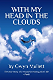 With my head in the clouds - part 1
