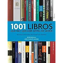 1001 Libros Que Hay Que Leer Antes De Morir - Edición 2013 (OCIO Y ENTRETENIMIENTO)