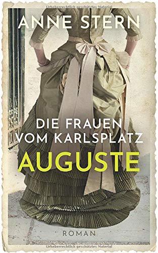 Die Frauen vom Karlsplatz - Auguste (Die Lichterfelde-Trilogie, Band 1)