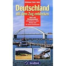 Deutschland mit dem Zug entdecken: Nord- und Westdeutschland