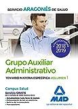 Grupo Auxiliar Administrativo del Servicio Aragonés de Salud (SALUD-Aragón). Temario Materia Específica volumen 1