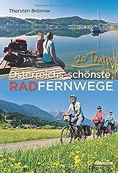 Österreichs schönste Radfernwege: 20 Touren