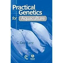 Practical Genetics for Aquacul