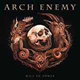 Will To Power (Ltd. CD Digipak incl. Poster & sticker-set) - Arch Enemy