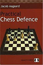 Practical Chess Defence by Jacob Aagaard (2006-07-01)