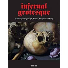 Infernal Grotesque (Illuminated Masters)