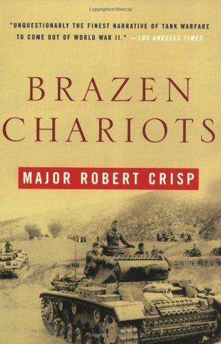 Brazen Chariots by Robert Crisp (2005-08-17)