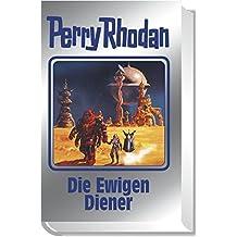 Die Ewigen Diener: Perry Rhodan 133