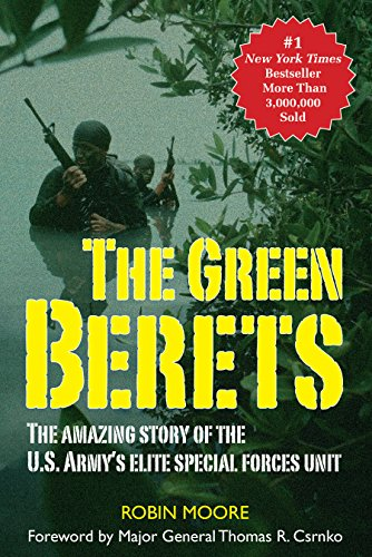 The Green Berets: The Amazing Story of the U.S. Army's Elite Special Forces Unit (Mission Couch)