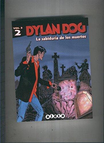 Dylan dog volumen 3 numero 002:La sabiduria de los muertos