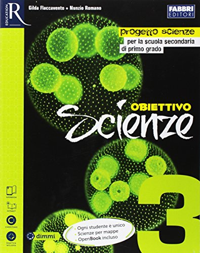 Obiettivo scienze. Per la Scuola media. Con e-book. Con espansione online: 3