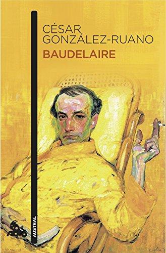 Baudelaire (Humanidades) por César González-Ruano