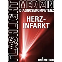 Flashlight Medizin - Herzinfakt - Diagnosekompetenz