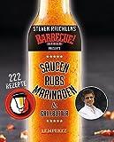 mixtipp PROFILINIE  Steven Raichlens Barbecue!: Saucen, Rubs, Marinaden & Grillbutter: 222 Rezepte aus dem Thermomix