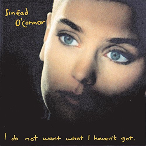 I Do Not Want What I Haven't Got (2009 Remaster) d'occasion  Livré partout en Belgique