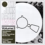 Songtexte von John Baker - The John Baker Tapes, Volume 2