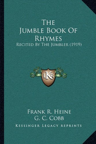 The Jumble Book of Rhymes: Recited by the Jumbler (1919)