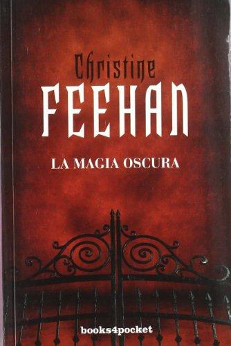 Descargar Libro La magia oscura (Romántica) de Christine Feehan