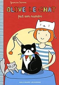 """Afficher """"Olive le chat fait son numéro"""""""