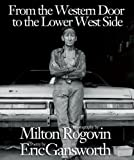 From the Western Door to the Lower West Side by Eric Gansworth (2009-11-01)