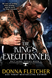 The King's Executioner (Pict King Series Book 1)