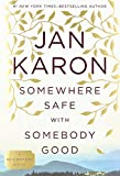 Somewhere Safe with Somebody Good: The New Mitford Novel (A Mitford Novel, Band 12)