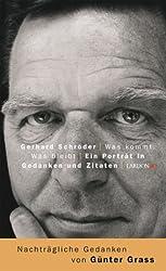 Gerhard Schröder - Was kommt. Was bleibt