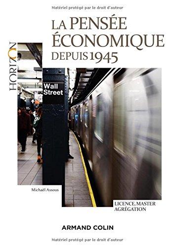 La pensée économique depuis 1945 par Michaël Assous