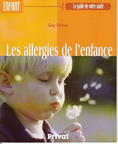 Les allergies de l'enfance (Les guide de votre santé)