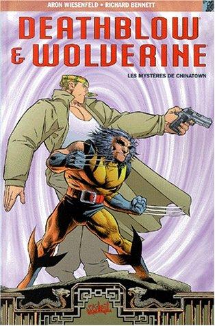 Deathblow & Wolverine : Les Mystères de Chinatown