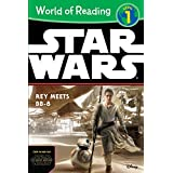 World of Reading Star Wars The Force Awakens: Rey Meets BB-8: Level 1 by Elizabeth Schaefer (2015-12-18)