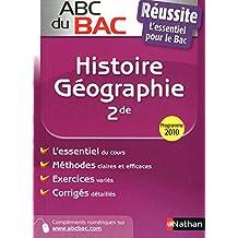 ABC du BAC Réussite Histoire - Géographie 2de