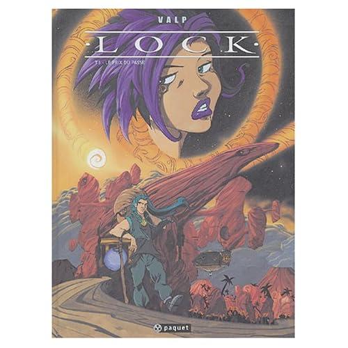 Lock, tome 3 : Le Prix du passé