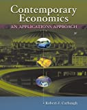 Contemporary Economics: An Applications Approach by Robert Carbaugh (2004-01-30)