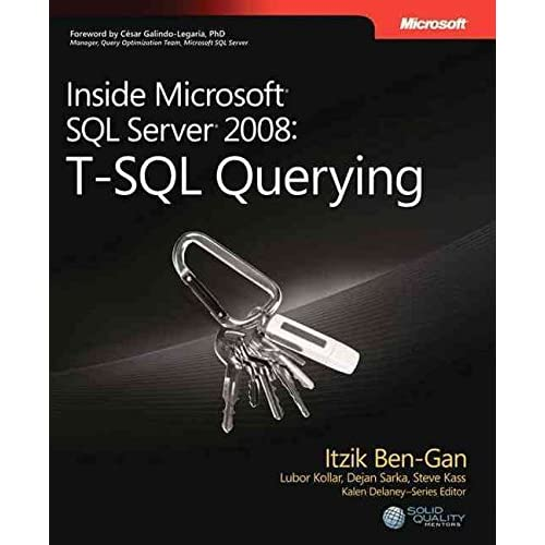[(T-SQL Querying : Inside Microsoft SQL Server 2008)] [By (author) Itzik Ben-Gan ] published on (March, 2009)