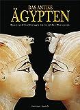 Das antike Ägypten: Kunst und Archäologie im Land der Pharaonen - Giorgio Agnese
