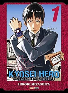 Kyôsei Hero - Héros malgré lui Edition simple Tome 1