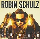 Songtexte von Robin Schulz - Sugar
