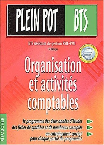 Organisation et activités comptables BTS Assistant de gestion PME-PMI par M Bringer